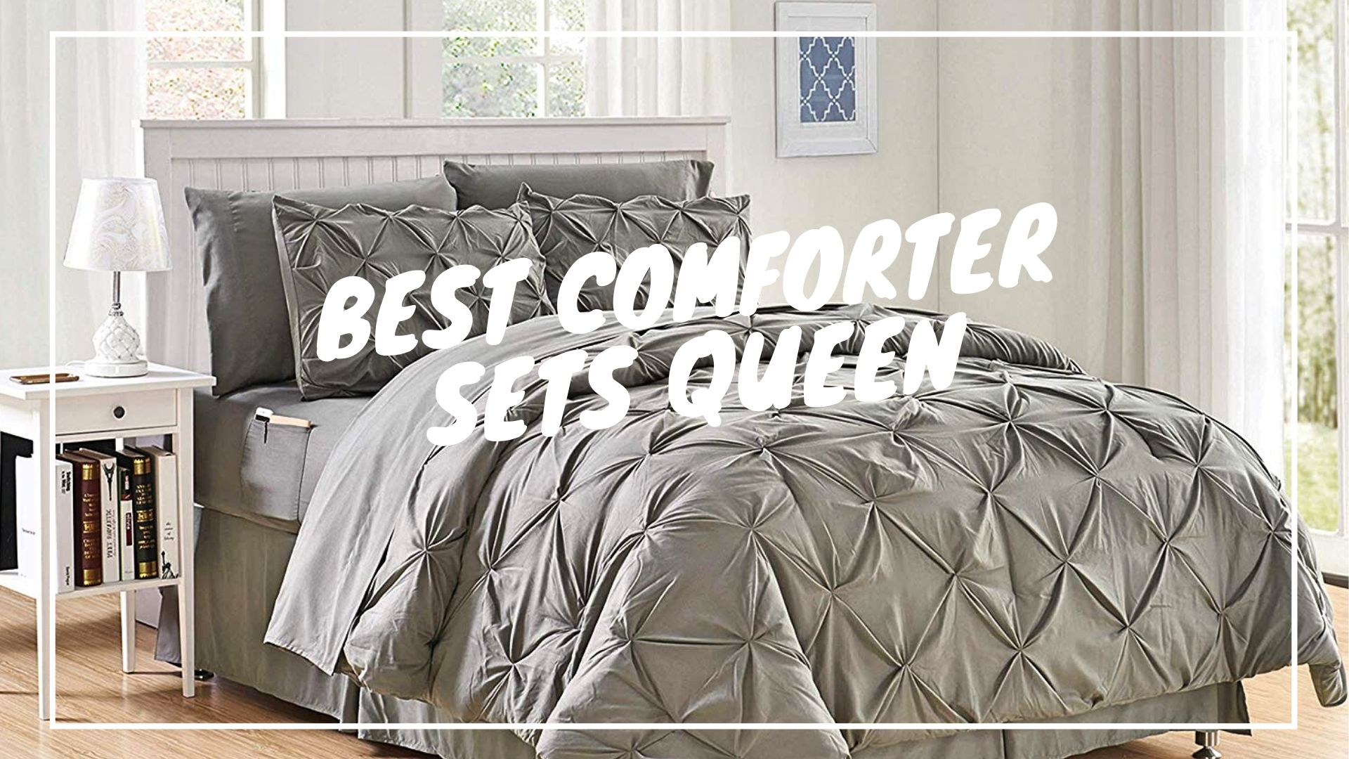 Best Comforter Sets Queen